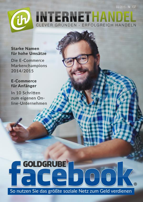 Titelbild-Internethandel-de-Nr-137-03-2015-Goldgrube-facebook