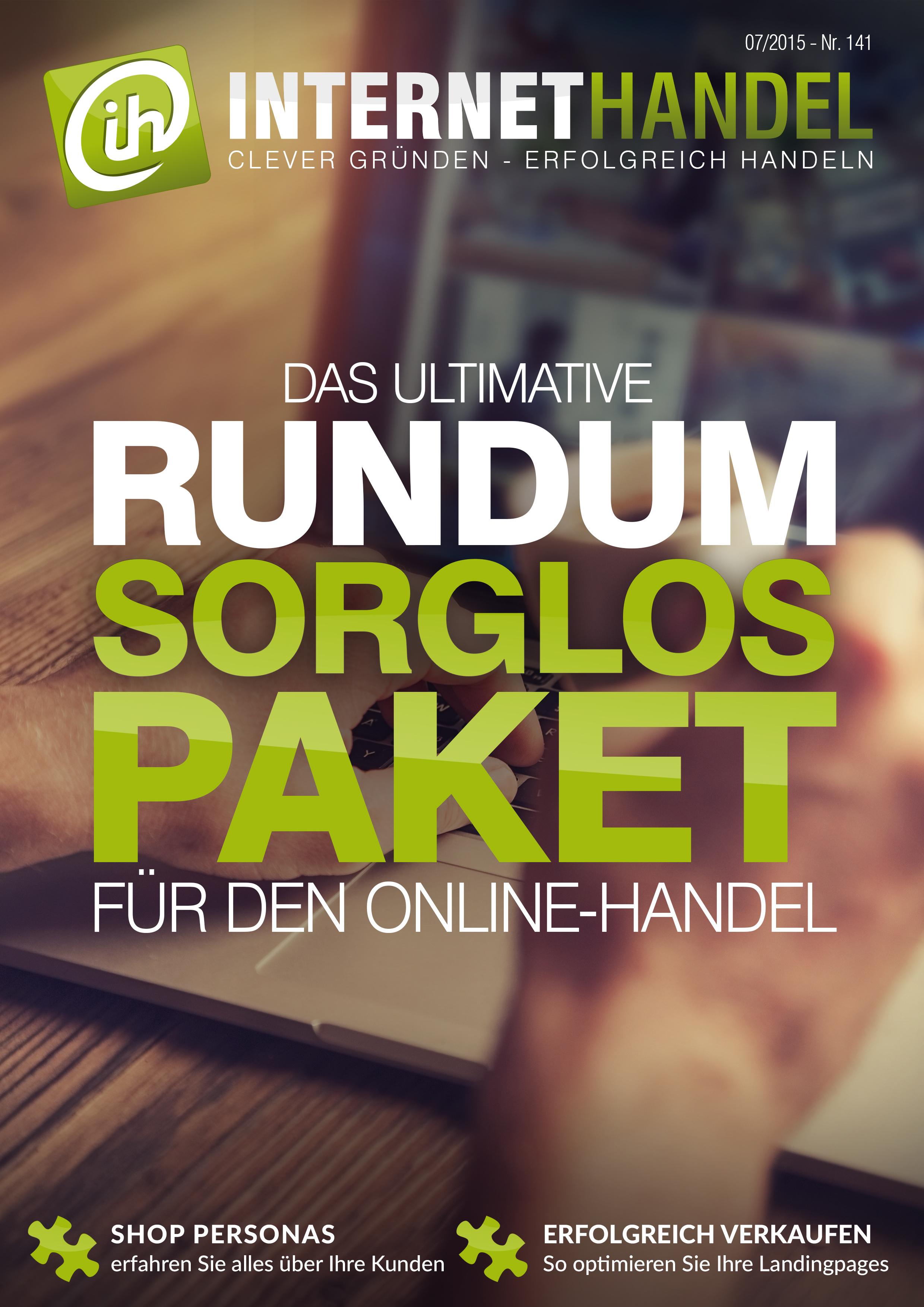 Titelbild-Internethandel-de-Nr-141-07-2015-Das-ultimative-Rundum-Sorglos-Paket-fuer-den-Online-Handel